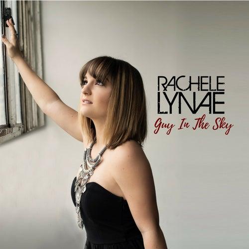 Guy in the Sky by Rachele Lynae
