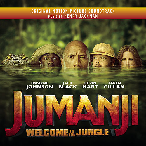 Jumanji: Welcome to the Jungle (Original Motion Picture Soundtrack) de Henry Jackman
