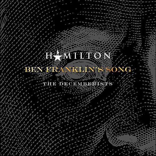 Ben Franklin's Song de The Decemberists
