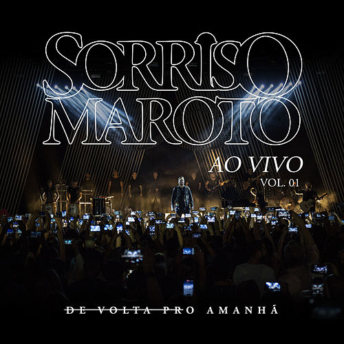De Volta Pro Amanhã, Vol. 1 (Ao Vivo) by Sorriso Maroto