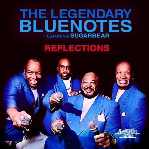 Reflections de The Legendary Bluenotes