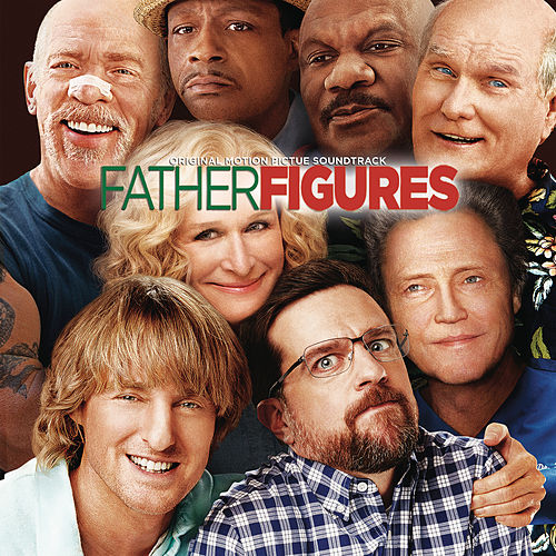 Father Figures (Original Motion Picture Soundtrack) de Various Artists