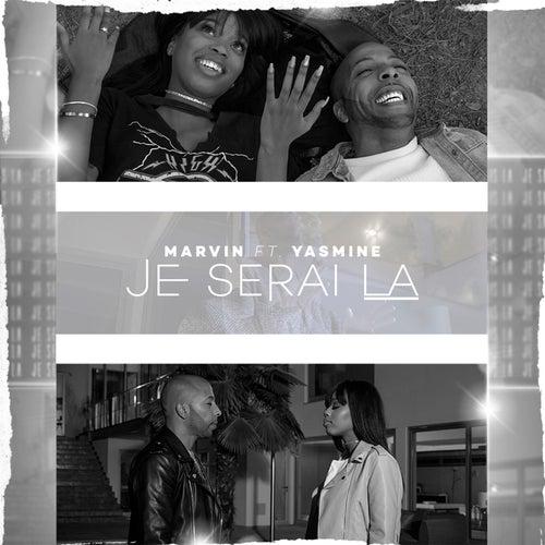 Je serai là de Marvin