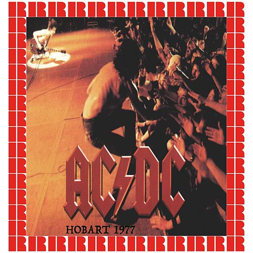 Hobart, Tasmania, Australia, January 7th, 1977 (Hd Remastered Version) by AC/DC