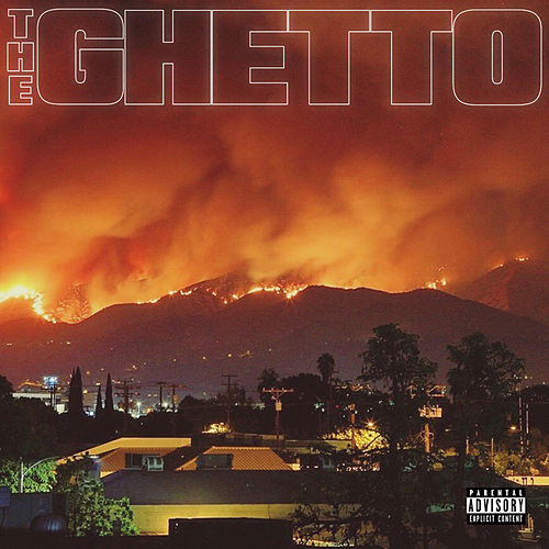 The Ghetto von DJ Mustard & RJMrLA