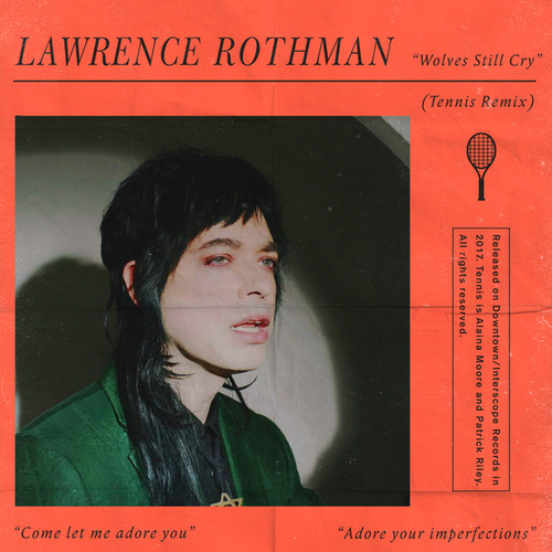 Wolves Still Cry (Tennis Remix) von Lawrence Rothman