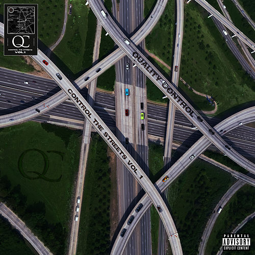 Quality Control: Control The Streets Volume 1 by Quality Control