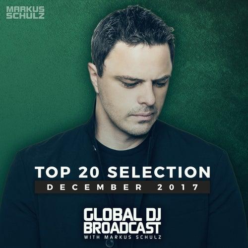 Global DJ Broadcast - Top 20 December 2017 von Various Artists