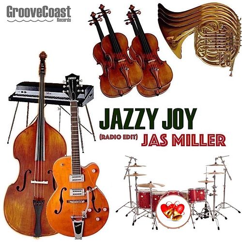 Jazzy Joy (Radio Edit) by Jas Miller