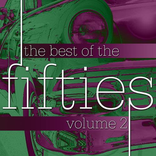The Best Of The Fifties Volume 2 de Various Artists