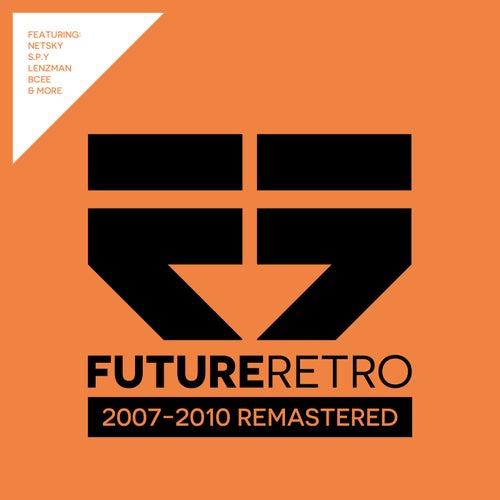 Future Retro: 2007 - 2010 Remastered von Various Artists