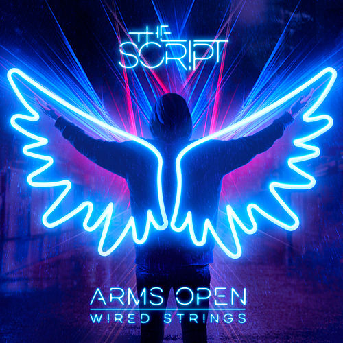 Arms Open (Wired Strings) by The Script
