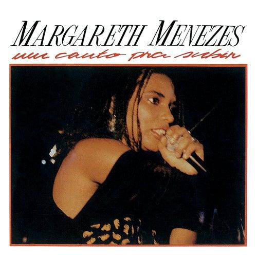 Um Canto Pra Subir von Margareth Menezes