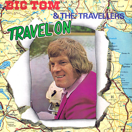Travel On by Big Tom