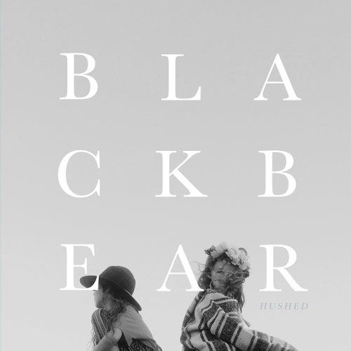 Black Bear (Hushed) by Andrew Belle