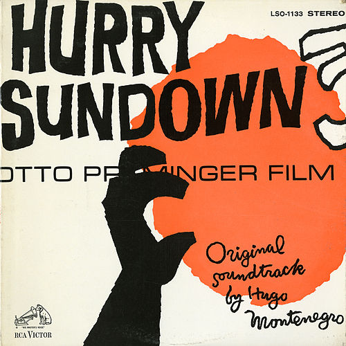 Hurry Sundown (Original Soundtrack) by Hugo Montenegro