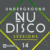 Underground Nu-Disco Sessions, Vol. 14 - EP by Various Artists