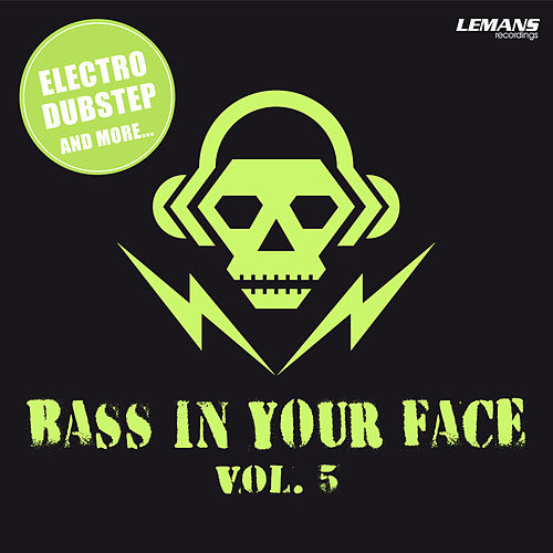 Bass in Your Face, Vol. 5 by Various Artists