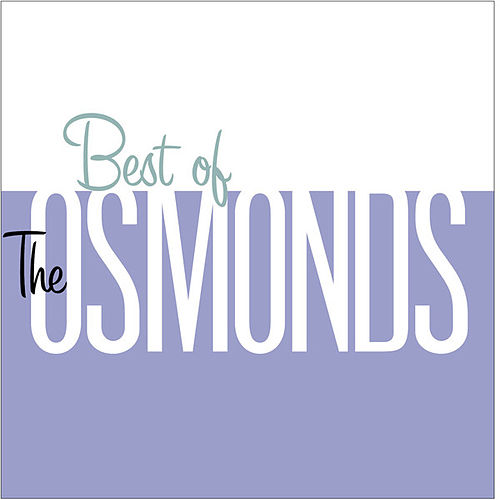 Best Of The Osmonds de The Osmonds
