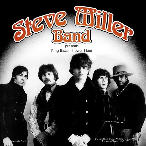 King Biscuit Flower Hour Presents (Live) by Steve Miller Band