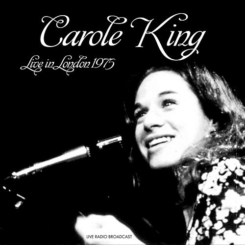 Live In London 1975 by Carole King