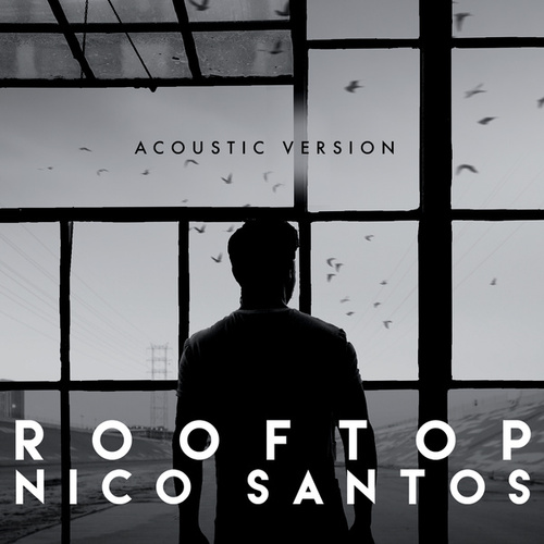 Rooftop (Acoustic Version) von Nico Santos
