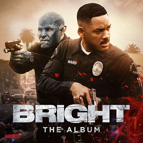 Bright: The Album by Various Artists