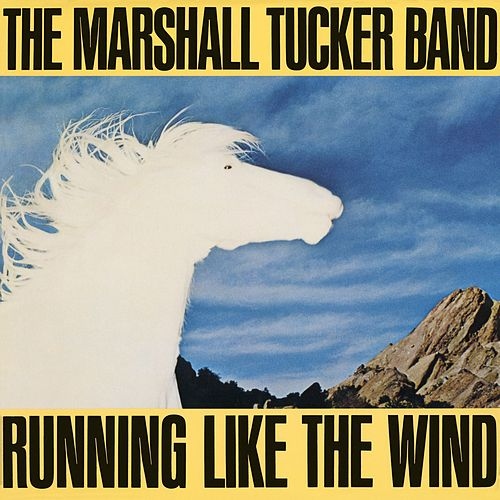 Running Like The Wind de The Marshall Tucker Band