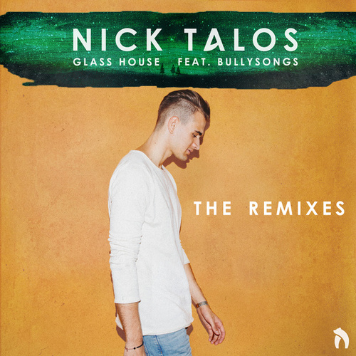 Glass House (The Remixes) by Nick Talos