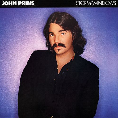 Storm Windows de John Prine