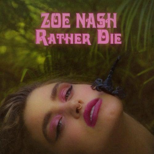 Rather Die by Zoe Nash