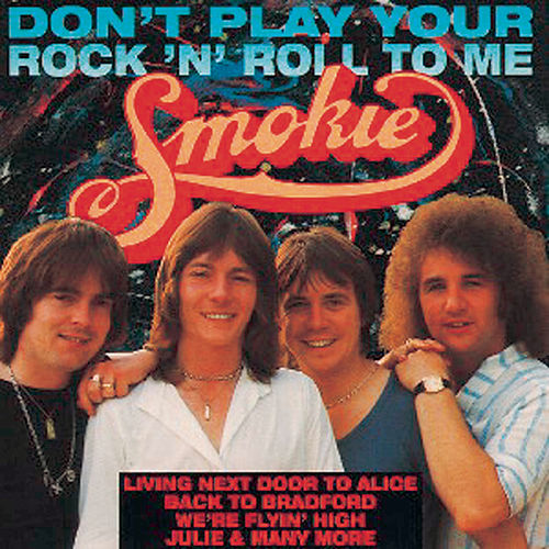 Don't Play Your Rock 'n' Roll To Me von Smokie