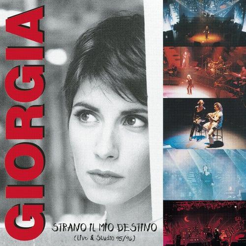 Strano Il Mio Destino (Live & Studio 95/96) di Giorgia