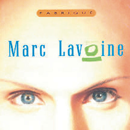 Fabrique by Marc Lavoine