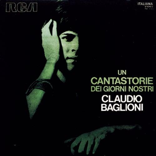 Un Cantastorie Dei Nostri Giorni by Claudio Baglioni