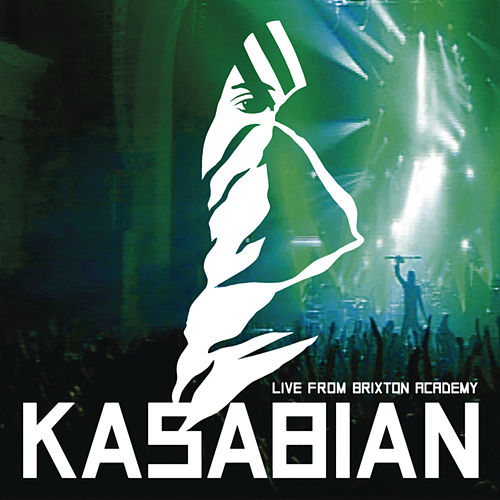 Kasabian - Live At Brixton Academy by Kasabian
