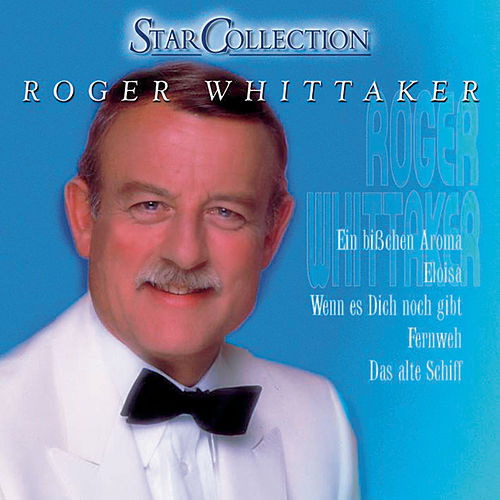 Roger Whittaker by Roger Whittaker