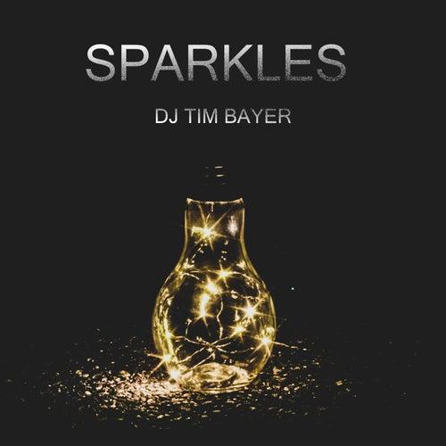 Sparkles von DJ Tim Bayer