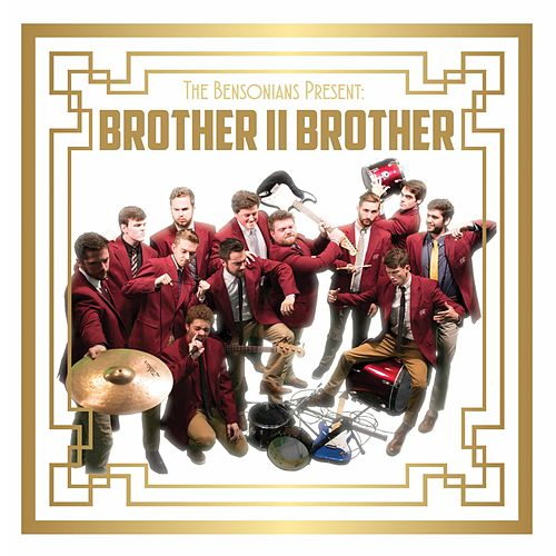 Brother II Brother von The Bensonians