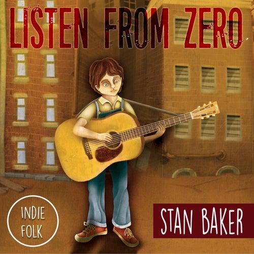 Listen from Zero by Stan Baker