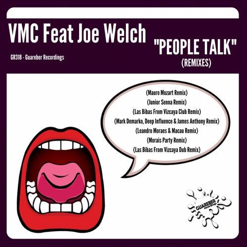 People Talk (Remixes) (feat. Joe Welch) di V.M.C.