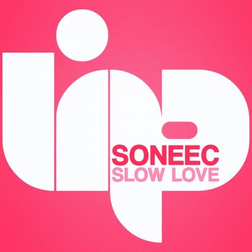 Slow Love de Soneec