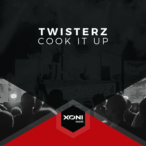 Cook It Up by Twisterz