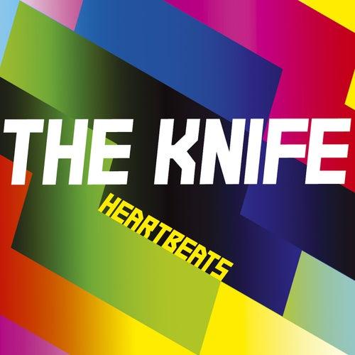 Heartbeats de The Knife