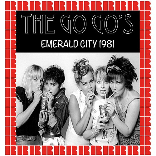 Emerald City, Cherry Hills, Nj. August 31st, 1981 (Hd Remastered Edition) de The Go-Go's