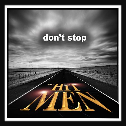 Don't Stop di The Hit Men