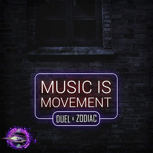 Music Is Movement by Duel Music