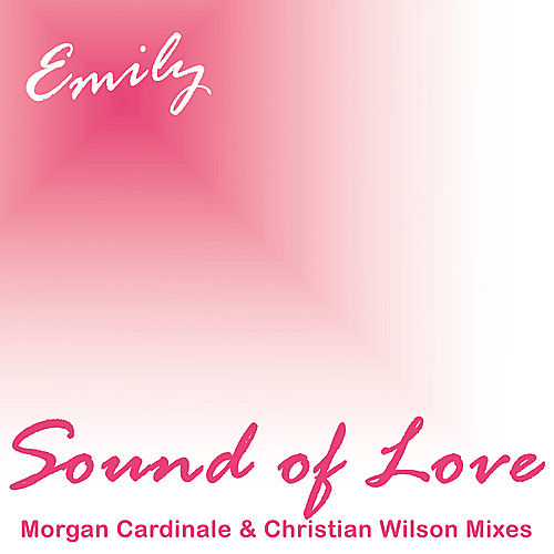 Sound Of Love von Emily