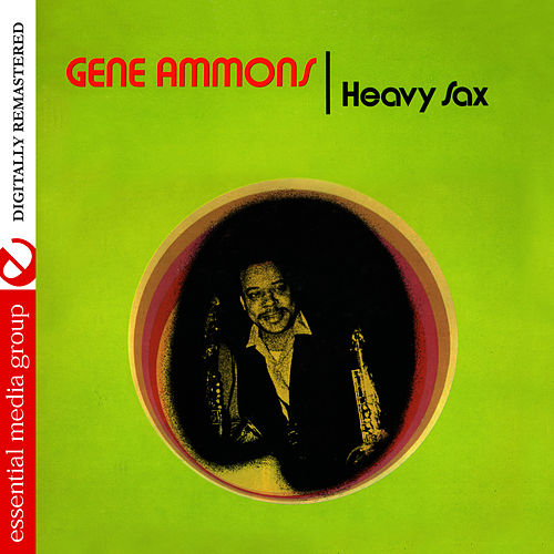 Heavy Sax (Digitally Remastered) by Gene Ammons