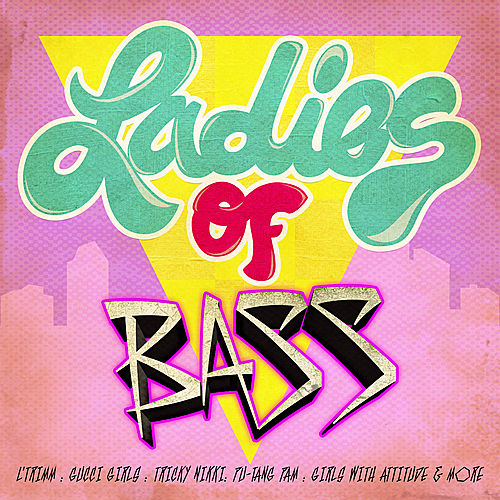 Ladies Of Bass by Various Artists